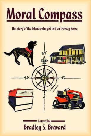 Moral Compass book cover by Bradley Bravard